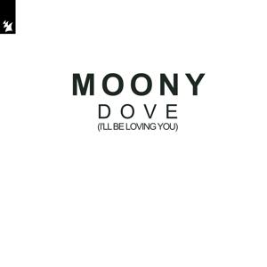 Moony - Dove (I'll Be Loving You) [Radio Edit]