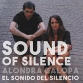 Alondra Galopa - Sound Of Silence