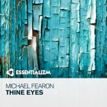 Michael Fearon - Thine Eyes
