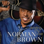 Listen to 30 seconds of Norman Brown - Here's My Number