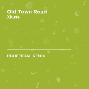 XKuse - Old Town Road (Lil Nas X & Billy Ray Cyrus)