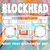 What That Dictionary Do? - Single, Blockhead