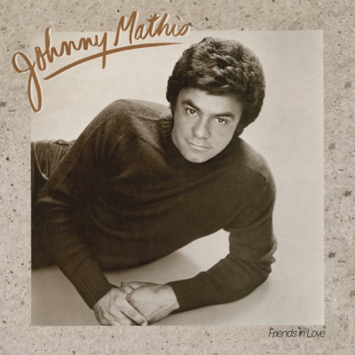 Friends In Love - Johnny Mathis