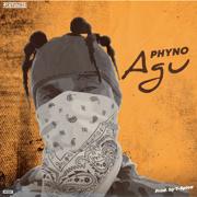 Agu - Phyno - Phyno