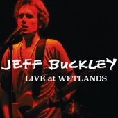 Jeff Buckley - Lilac Wine (Live At Wetlands, New York, NY, August 16, 1994)