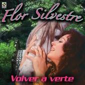 Flor Silvestre - No Me Lo Tomes A Mal