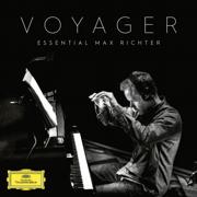 Voyager - Essential Max Richter - Max Richter - Max Richter