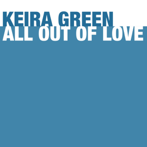 Keira Green - All out of Love (Candlelight Version)