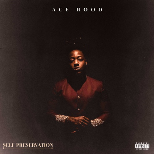 Ace Hood – Self Preservation [iTunes Plus AAC M4A]