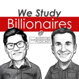 Image of We Study Billionaires - The Investors Podcast podcast