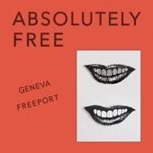 Absolutely Free - Geneva Freeport