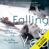Jasinda Wilder - Falling into You (Unabridged)  artwork