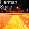 Another Way - Herman Smile