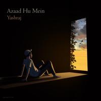 Yashraj - Azaad Hu Mein artwork