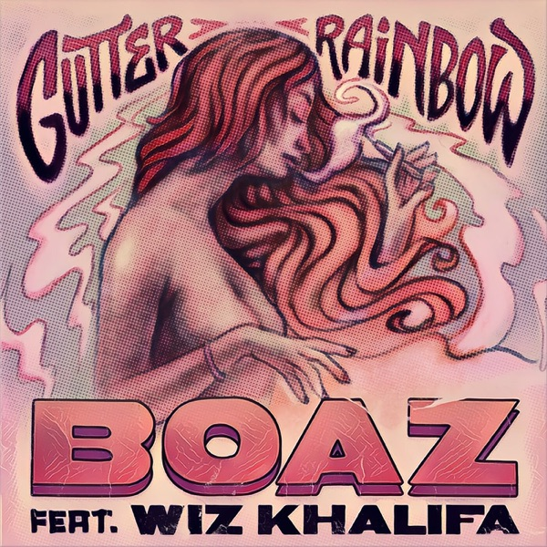 Gutter Rainbow (feat. Wiz Khalifa) - Single
