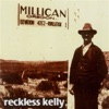 Millican, Reckless Kelly