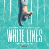 White Lines - Official Soundtrack