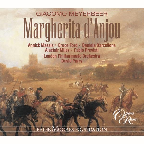 Meyerbeer: Margherita d'Anjou