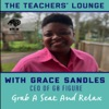 The Teachers' Lounge with Grace Sandles
