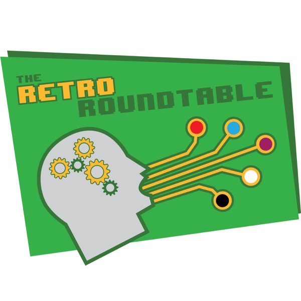 The Retro Roundtable | Listen Free on Castbox