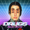 Falling In Reverse - Drugs artwork