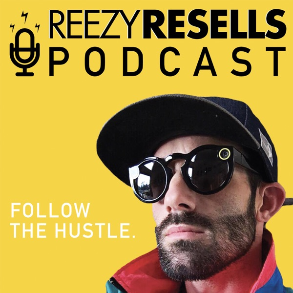 The Reezy Resells Show