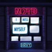 I Miss Myself (R3hab rmx) - NOTD-HRVY