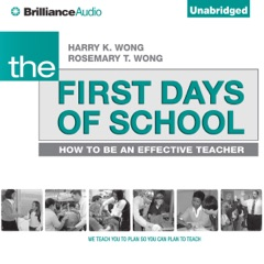 The First Days of School: How to Be an Effective Teacher, 4th Edition (Unabridged)