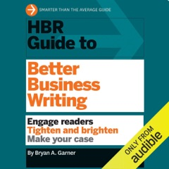 HBR Guide to Better Business Writing (Unabridged)
