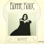 Bonnie Koloc - Hold on to Me
