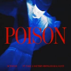 Poison (feat. Take A Daytrip, Obongjayar & Santi) - Single