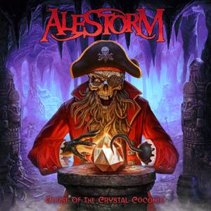 Alestorm - Curse of the Crystal Coconut (Deluxe Version)