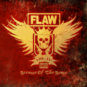 Vol IV Because of the Brave - Flaw - Flaw