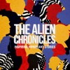 The Alien Chronicles: Immigrant Stories