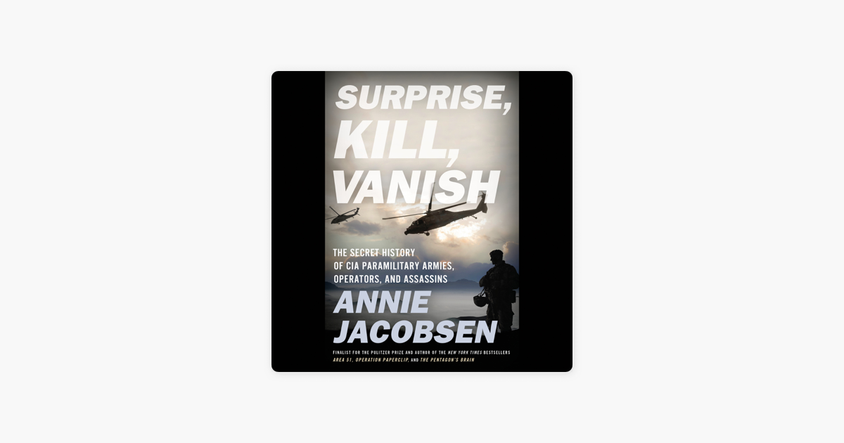 Surprise, Kill, Vanish - Annie Jacobsen