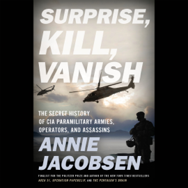 Surprise, Kill, Vanish - Annie Jacobsen mp3 download