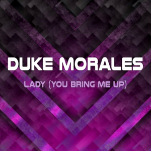 Duke Morales - Lady (You Bring Me Up) [Extended Mix]