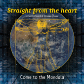 Come To the Mandala (feat. Straight from the heart)