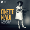 Ginette Neveu - Ginette Neveu: The Complete Recordings