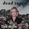 Don Mills - Dead Types (feat. Bryn)