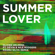 Summer Lover (feat. Devin & Nile Rodgers) [Keanu Silva Remix] - Oliver Heldens & Keanu Silva