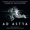Ad Astra (Original Motion Picture Soundtrack) - Max Richter & Lorne Balfe