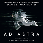 Ad Astra (Original Motion Picture Soundtrack) - Max Richter, Lorne Balfe & Nils Frahm - Max Richter, Lorne Balfe & Nils Frahm