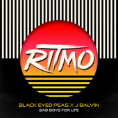 RITMO (Bad Boys for Life) - The Black Eyed Peas & J Balvin