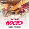 Foncho & Yoel Diaz - Pa Que Goces artwork
