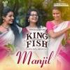 Manjil From King Fish Single