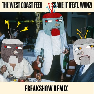 The West Coast Feed - Shake It feat. Wanz