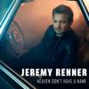 Jeremy Renner - Heaven Don't Have a Name  artwork