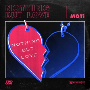 MOTi – Nothing But Love – Single [iTunes Plus AAC M4A]