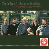 Zach Top & Modern Tradition - In a World Gone Wrong